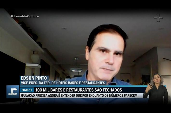 Em entrevista ao Jornal da Cultura, Edson Pinto fala sobre fechamento de estabelecimentos do setor durante pandemia