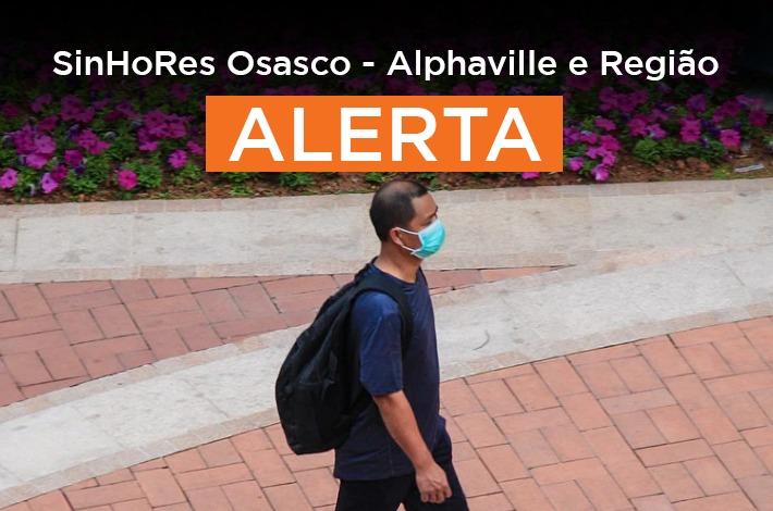 SinHoRes Alerta: Osasco e Santana de Parnaíba tornam obrigatório o uso de máscaras de proteção; Carapicuíba recomenda medida à população