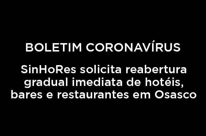 SinHoRes Osasco – Alphaville e Região solicita reabertura gradual imediata de hotéis, bares e restaurantes ao prefeito de Osasco