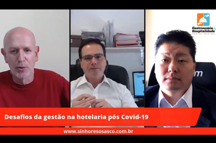 Assista a live realizada pelo SinHoRes: DESAFIOS DE GESTÃO - HOTELARIA PÓS COVID-19