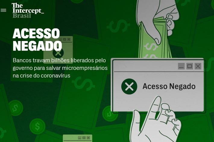 Bancos travam bilhões liberados pelo governo para salvar microempresários na crise do coronavírus