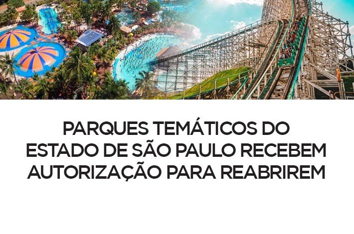 Parques temáticos do Estado de São Paulo recebem autorização para reabrirem