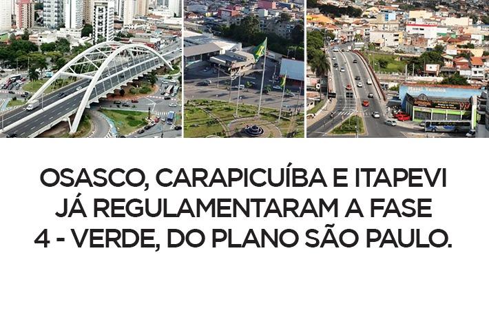Osasco, Carapicuíba e Itapevi já regulamentaram a Fase 4 - Verde, do Plano São Paulo
