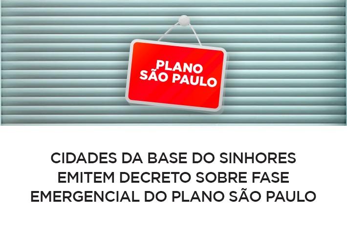 Cidades da base do SinHoRes emitem decreto sobre Fase Emergencial do Plano São Paulo