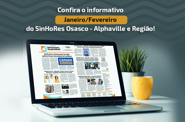 Confira o informativo do SinHoRes Osasco – Alphaville e Região de janeiro/fevereiro 2020