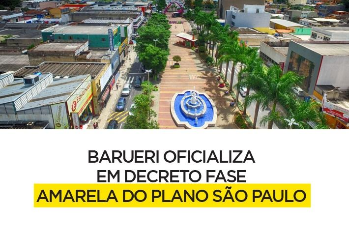 Barueri e Itapevi oficializam em decretos Fase Amarela do Plano São Paulo