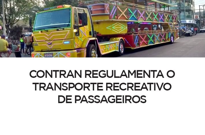 CONTRAN Regulamenta o Transporte Recreativo de Passageiros