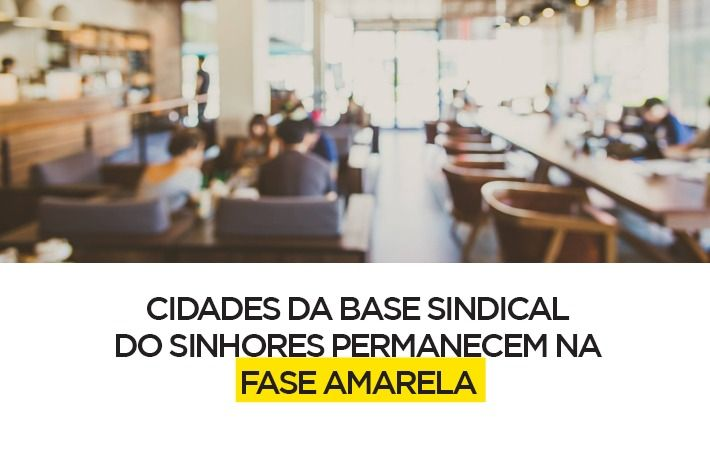 Cidades da Base Sindical do SinHoRes Permanecem na Fase Amarela