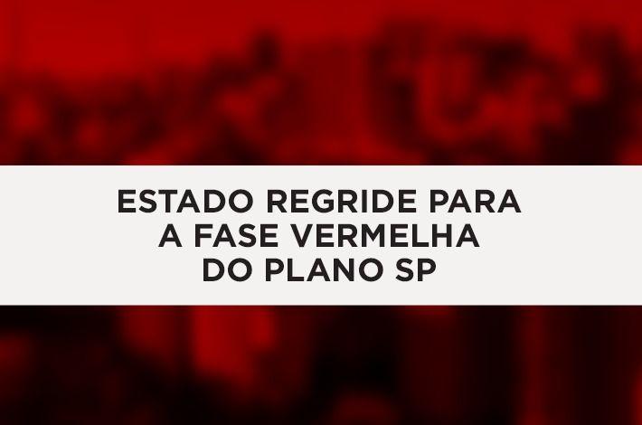 Estado Regride para a Fase Vermelha do Plano SP – Departamento Jurídico do SinHoRes Emite Parecer