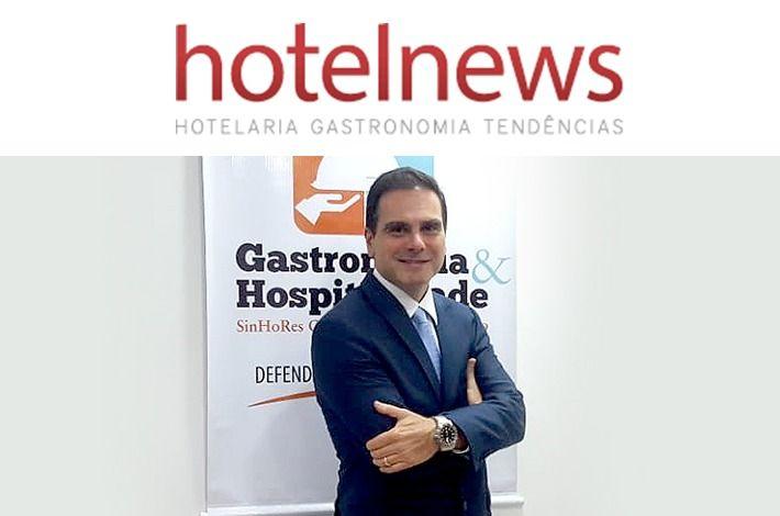 SinHoRes na Mídia: presidente Edson Pinto destaca Termo Aditivo Emergencial na Revista Hotel News