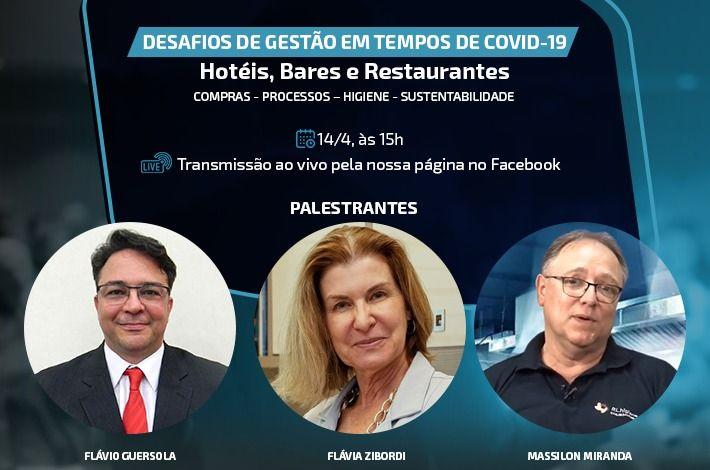 Para debater desafios de gestão em hotéis, bares e restaurantes durante pandemia de coronavírus, SinHoRes realizará live no Facebook com profissionais renomados