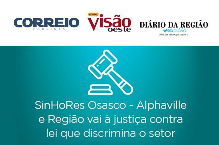 SinHoRes na Mídia: confira repercussão da ação do sindicato empresarial contra lei discriminatória ao setor